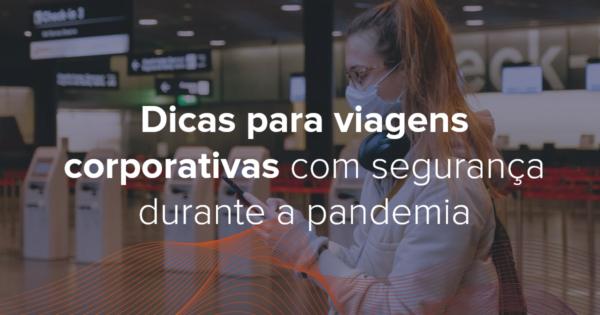 viagens-corporativas-durante-a-pandemia