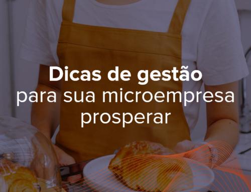 Dicas de gestão para sua microempresa prosperar